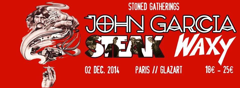 John Garcia / Steak / Komatsu @ Glaz'Art, Paris 02/12/2014
