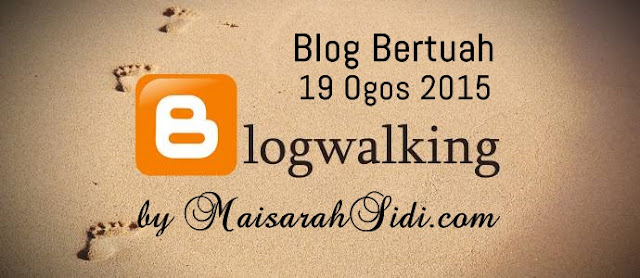 blogwalking by maisarahsidi.com