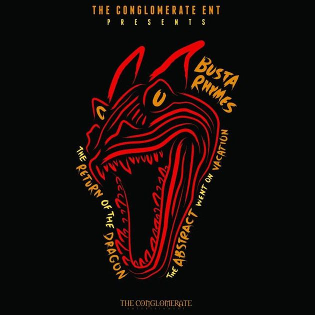 Mixtape: Busta Rhymes - The Return Of The Dragon: The Abstract Went On Vacation