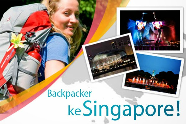 backpacker to singapore, wisata singapura murah, backpacking ke singapura, singapore backpacker,