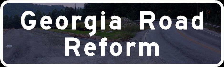 Georgia Road Reform