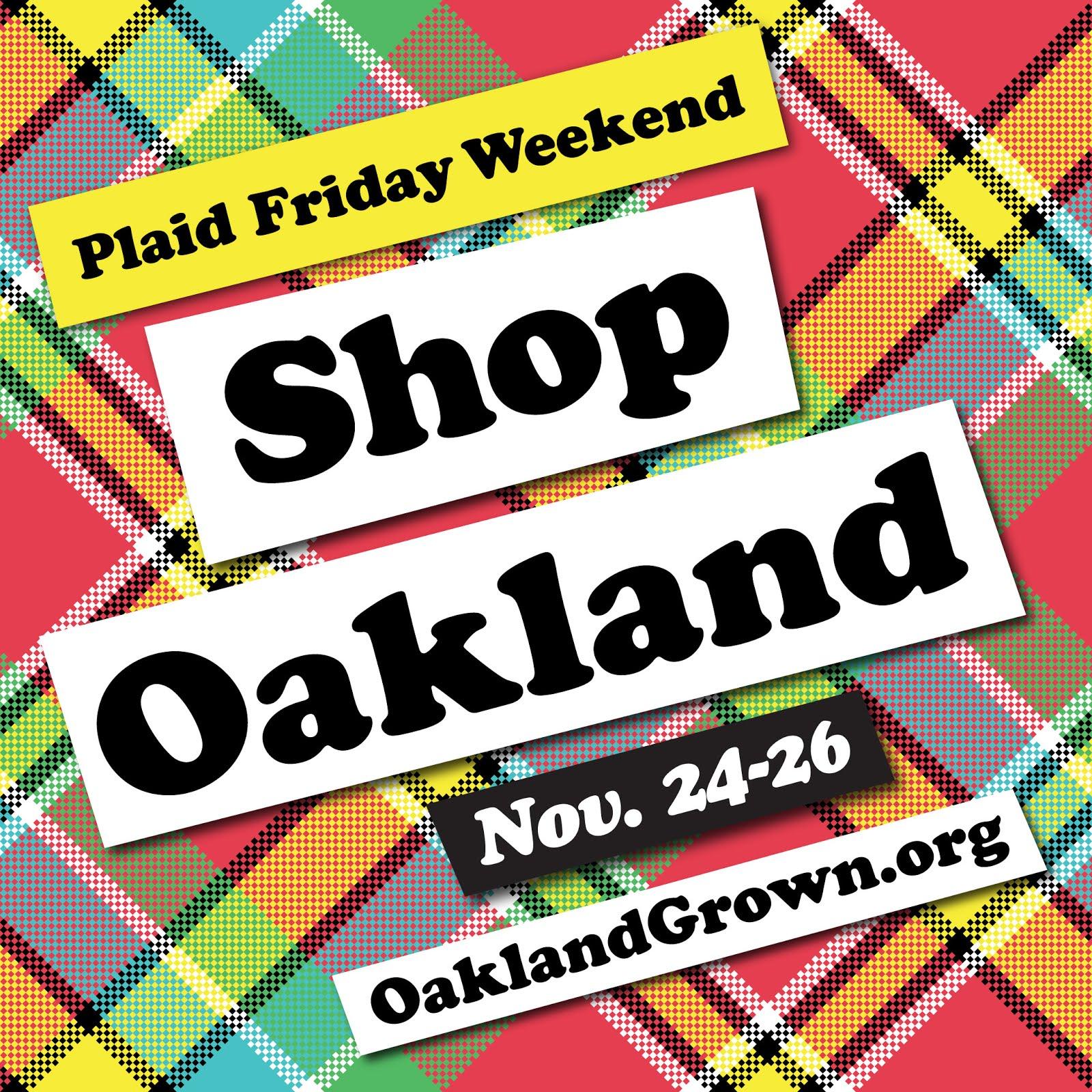 Plaid Friday Weekend - Shop Local - OaklandGrown.org