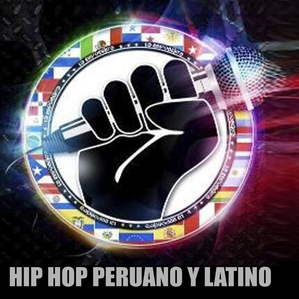 HIP HOP PERUANO Y LATINO
