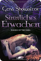 http://www.amazon.de/Angels-Dark-Sinnliches-Gena-Showalter/dp/3862788776/ref=sr_1_2?ie=UTF8&qid=1439241610&sr=8-2&keywords=angels+of+the+dark