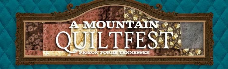A Mountain Quiltfest in Pigeon Forge, TN