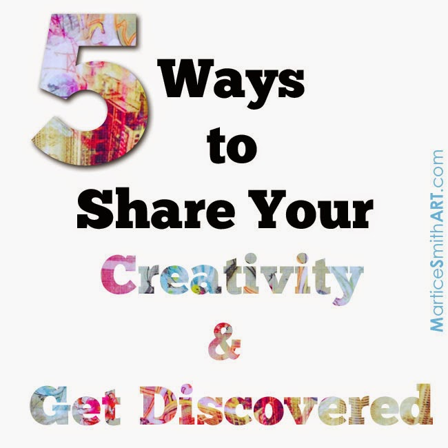'5 Ways to Share Your Creativity & Get Discovered', advice from artist Martice Smith II