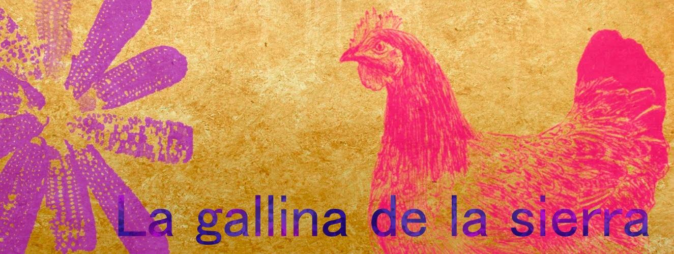 La gallina de la sierra