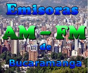 COLOMBIA: EMISORAS EN AM/ FM DE BUCARAMANGA POR MAURICIO NOVA, BUCARAMANGA