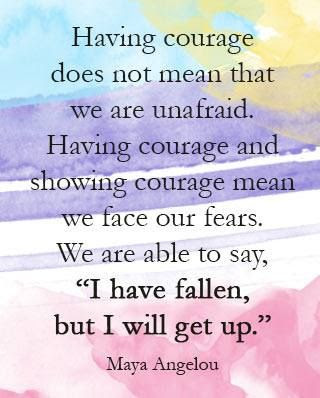 inspirational picture quotes having courage does not