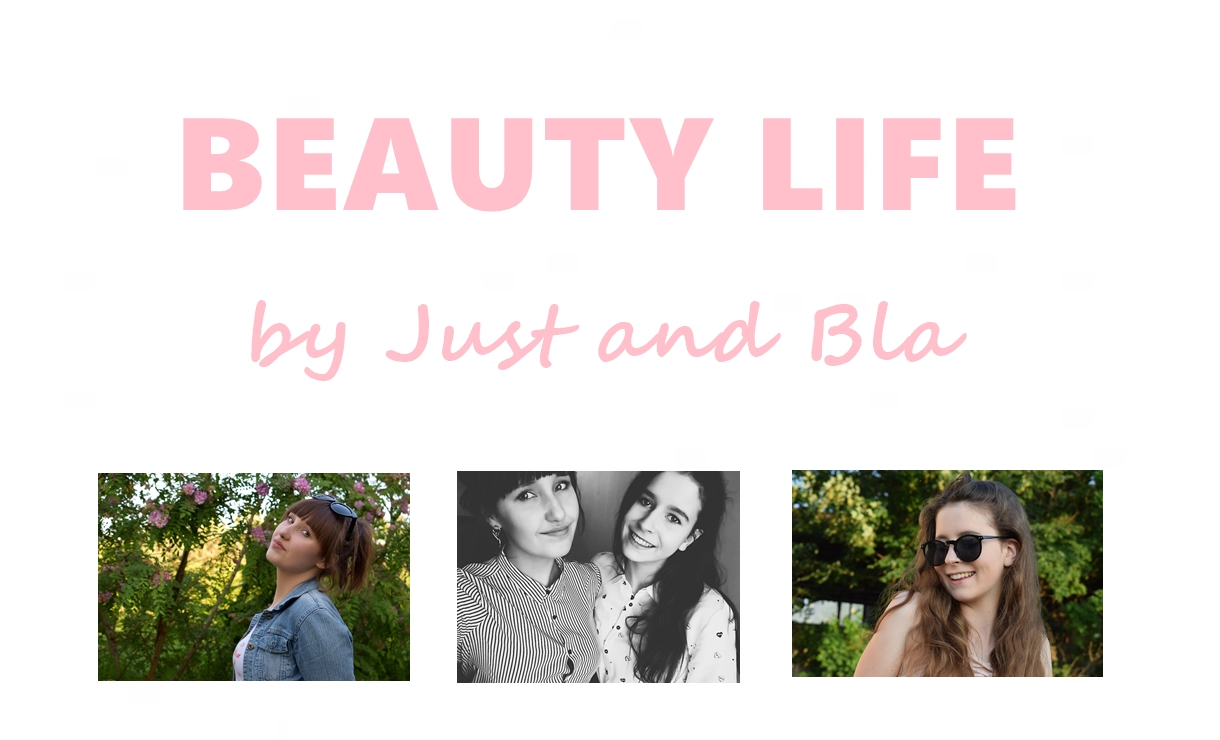 Beauty life by Just&Bla