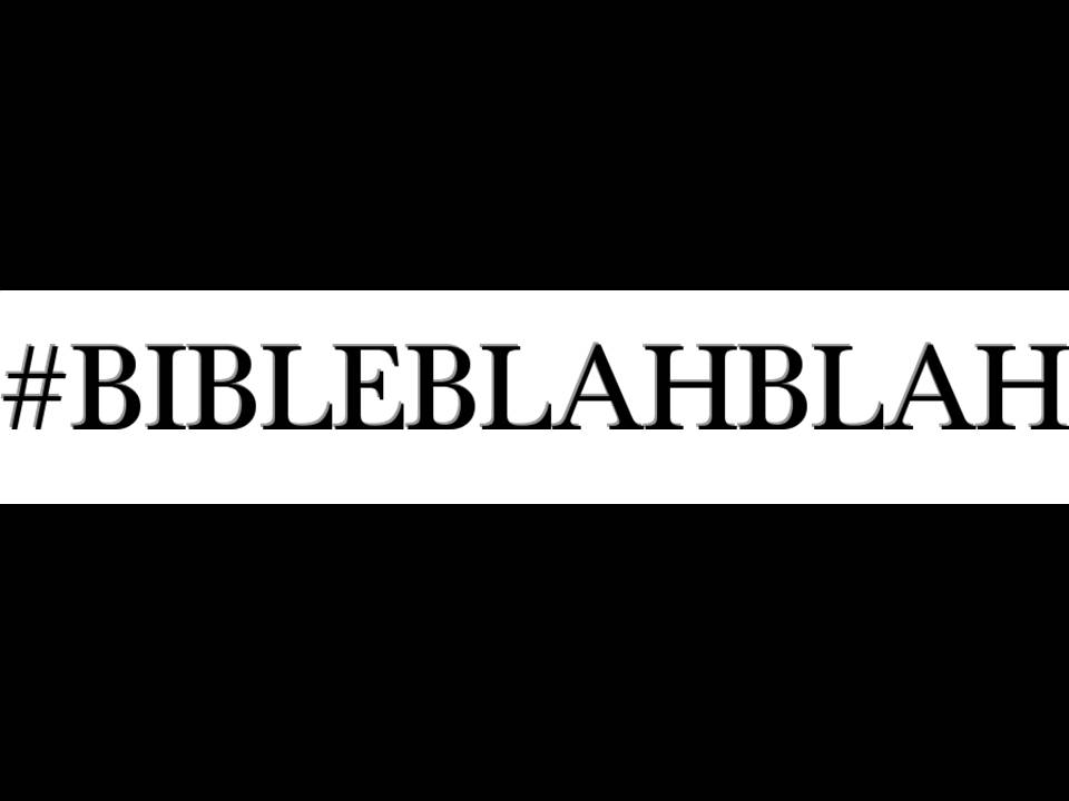 FOLLOW BIBLEBLAHBLAH ON INSTAGRAM