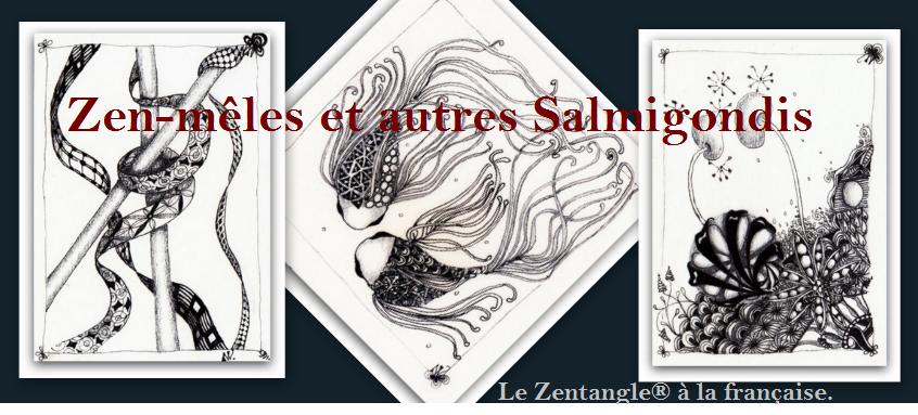 Zen-mêles et autres Salmigondis