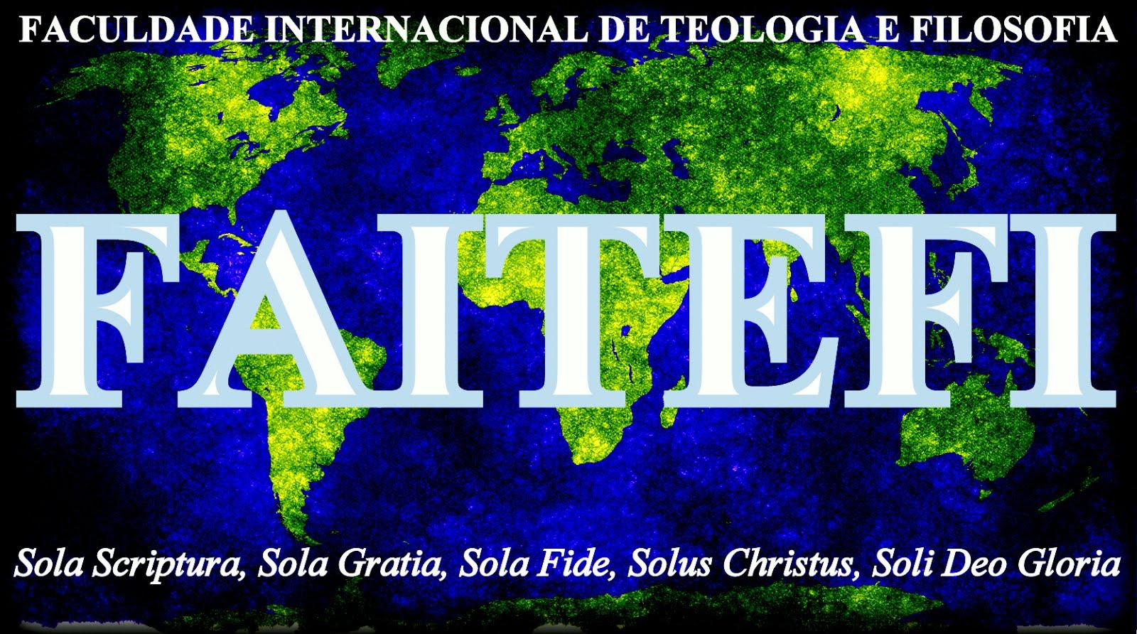 FACULDADE INTERNACIONAL DE TEOLOGIA E FILOSOFIA