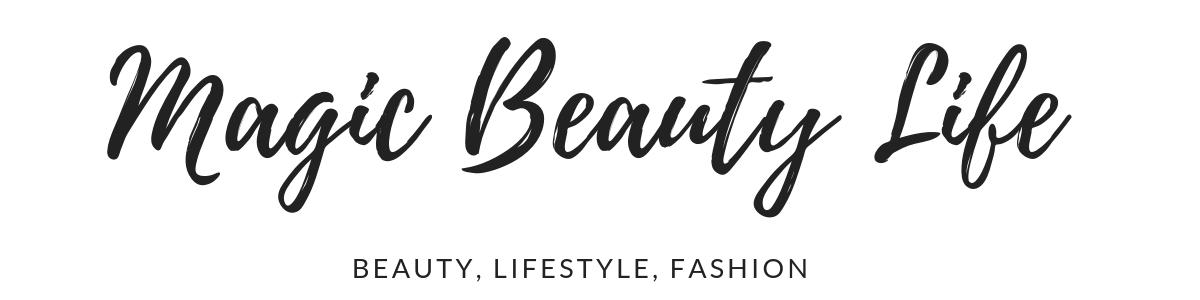 Magic Beauty Life - Blog o kosmetice, módě, tipech do domácnosti, líčení a receptech.