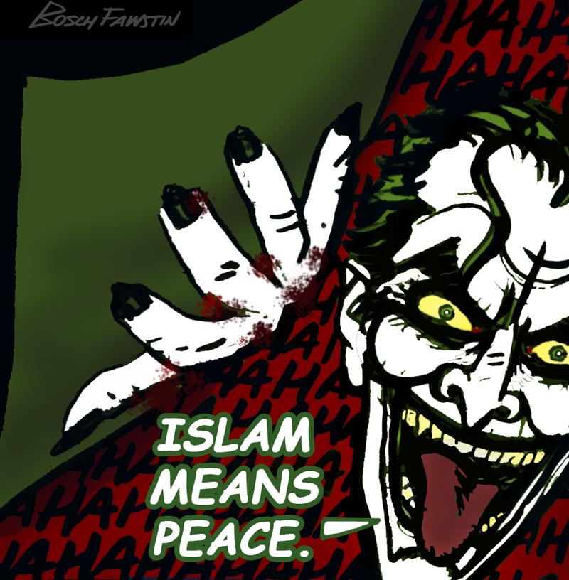 Islam means peace the joker