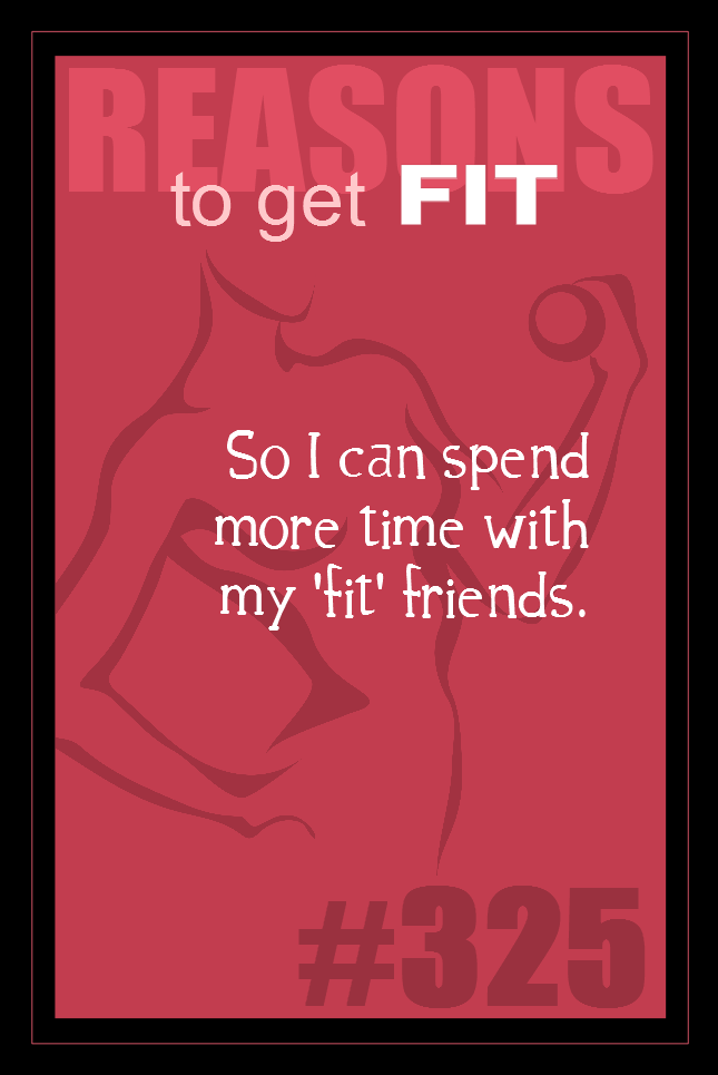 365 Reasons to Get Fit #325