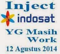 Inject Indosat Yang Masih Work Per Tanggal 13 Agustus Terbaru 2014
