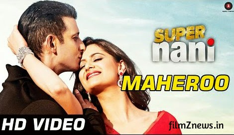 Maheroo Maheroo Official Video - Super Nani (2014) feat, Sharman Joshi & Shweta Kumar