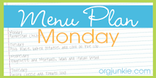 menu plan monday@ orgjunkie
