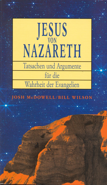 Josh McDowell & Bill Wilson-Jesus Von Nazareth-