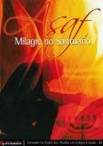 asafe-milagre-no-santuario