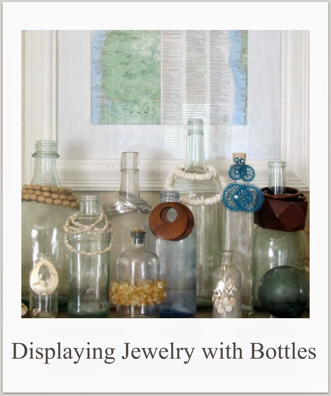http://thewickerhouse.blogspot.com/2011/08/displaying-jewelry-with-bottles.html