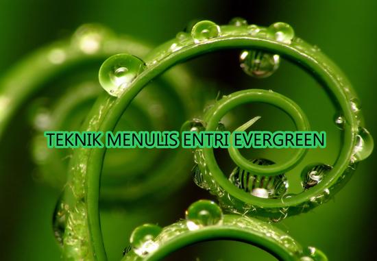 Cara mendapatkan trafik berterusan ke blog menerusi entri evergreen