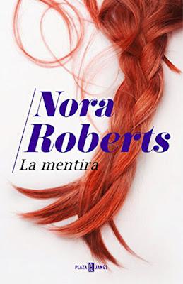 LIBRO - La Mentira  Nora Roberts (Plaza & Janes - 10 Marzo 2016)  NOVELA | Edición papel & digital ebook kindle  Comprar en Amazon Españ
