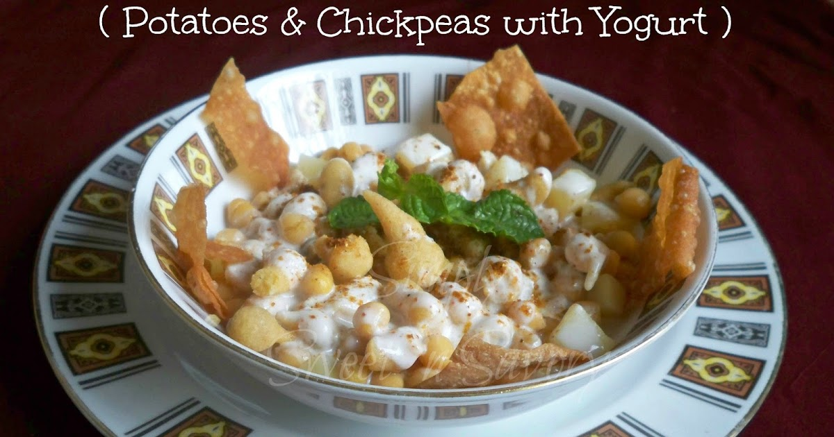... Sweet 'n Savory: Aloo Chana Chaat ( Potatoes & Chickpeas with Yogurt