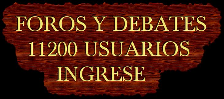 DEBATES DISCUSIONES OPINIÓN / FOROS POLITICOS