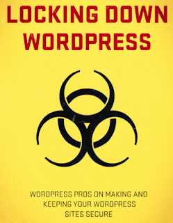 Locking down WordPress - free book on WordPress Security
