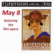 "Luncheon with the Arts: ""Turandot"" film opera"