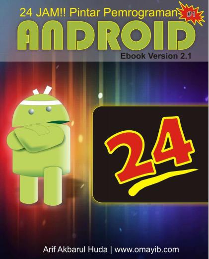 FREE! Unduh E-Book 24 Jam!! Pintar Pemrograman Android Full