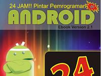 FREE! Download E-Book 24 Jam!! Pintar Pemrograman Android Full