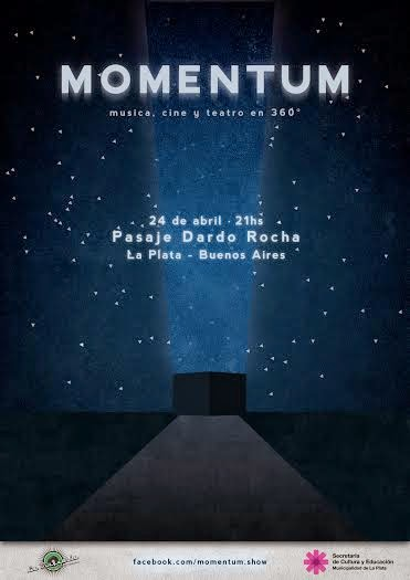 MOMENTUM  (musica+cine+teatro en 360°)
