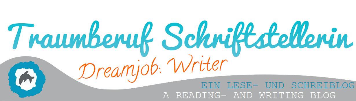 Traumberuf Schriftstellerin