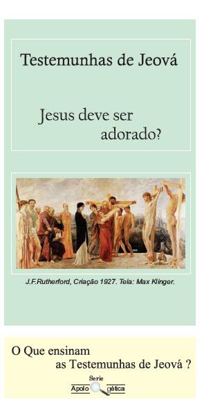 É correto adorar a Jesus?