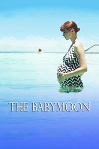 Watch The Babymoon Online Free in HD