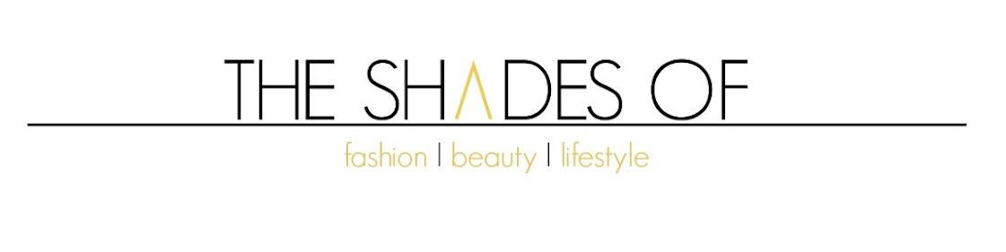 Shades of Fashion and Beauty