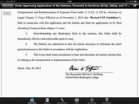 Caso TelexFREE: Movimentação: Greenber Traurig acaba de ser autorizada pelo juiz a ser a firma de advogados da TF em tudo o referente á restruturação ! É oficial ! O Juiz assinou !