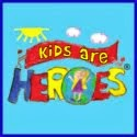 Kids Are Heroes