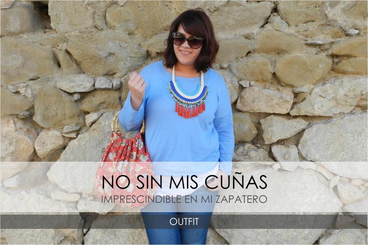 No sin mis Cuñas · Outfit