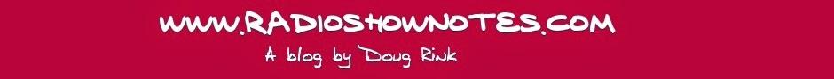 www.RadioShowNotes.com