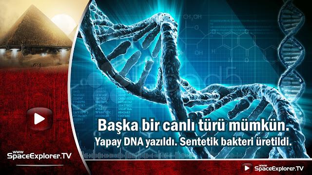 sentetik hayat formu, Biyoloji, DNA, Uzay çağı teknolojileri,