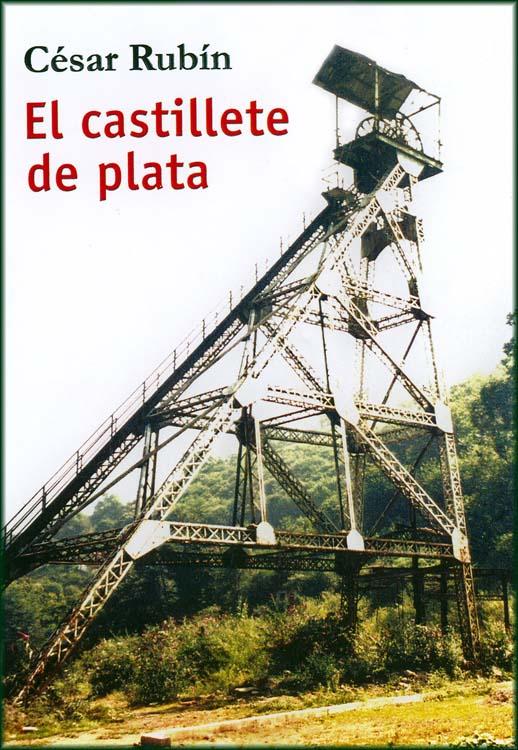 El castillete de plata de César Rubín