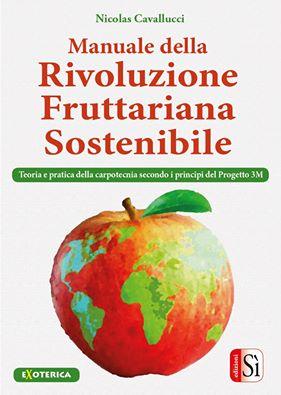 Rivoluzione Fruttariana 3M