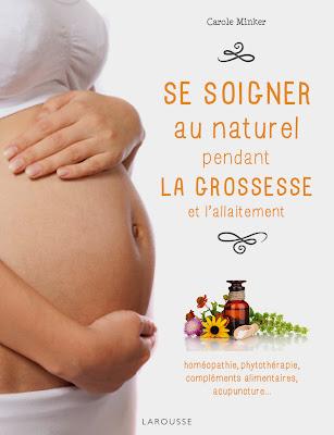 http://www.amazon.fr/Se-soigner-naturel-pendant-grossesse/dp/203590532X/ref=sr_1_2?s=books&ie=UTF8&qid=1431029189&sr=1-2&