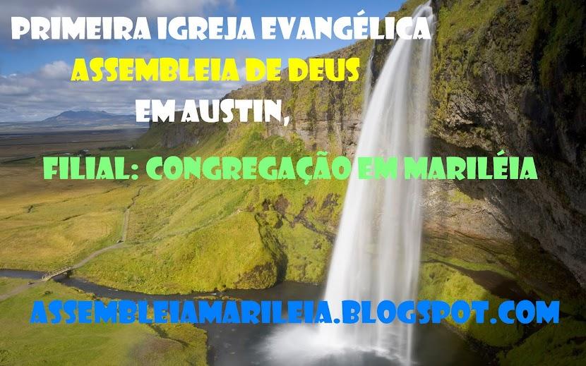 1ª Igreja Evangélica Assembleia de Deus em Austin, Congregação Mariléia