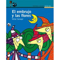 EL EMBRUJO Y LAS FLORES--VICTOR CARVAJAL