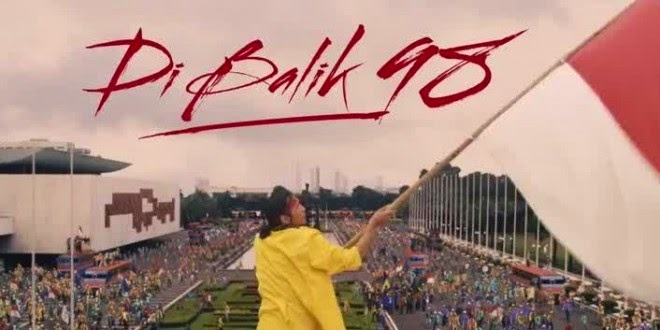 Info review Sinopsis film Dibalik 98 (2015) Bioskop 21